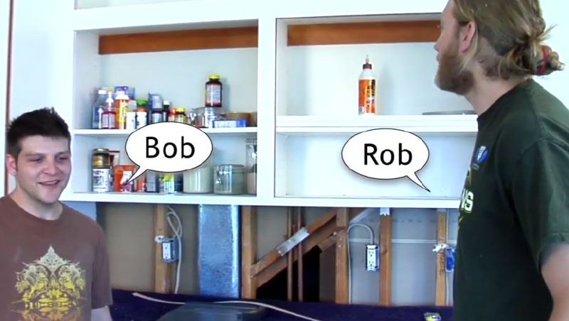 rob and bob talking about everything they've done up to this point